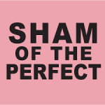 Website, blog and social media platform: Sham of the Perfect - which Ben's work has featured in.